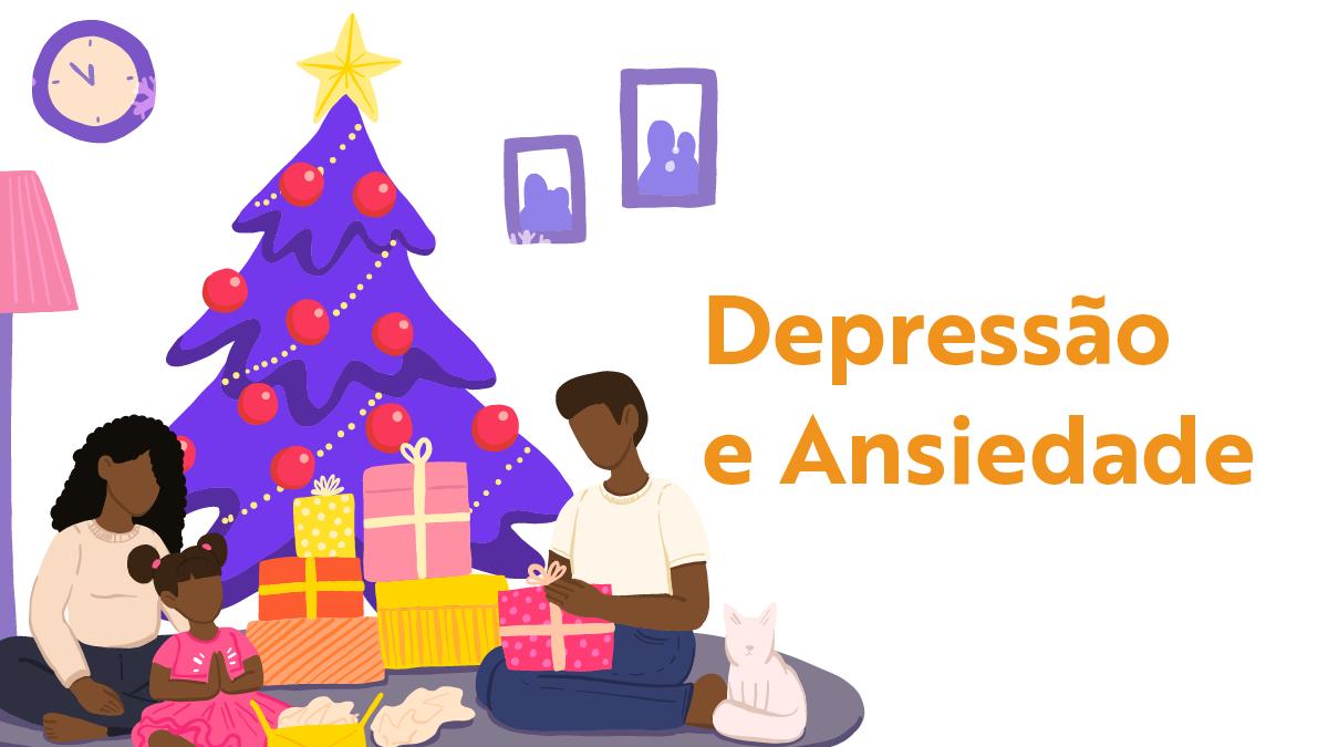 Depressão e Ansiedade: Saiba como lidar com a pressão de Natal e Ano Novo