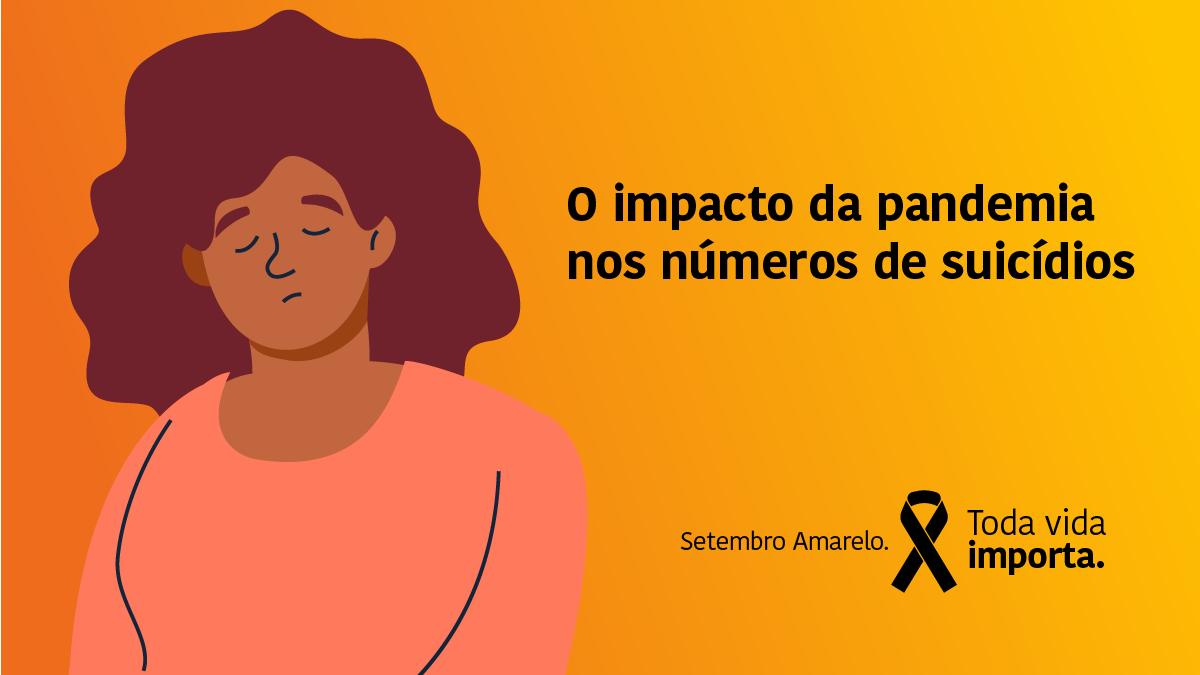 Setembro Amarelo: O impacto da pandemia nos índices de suicídio
